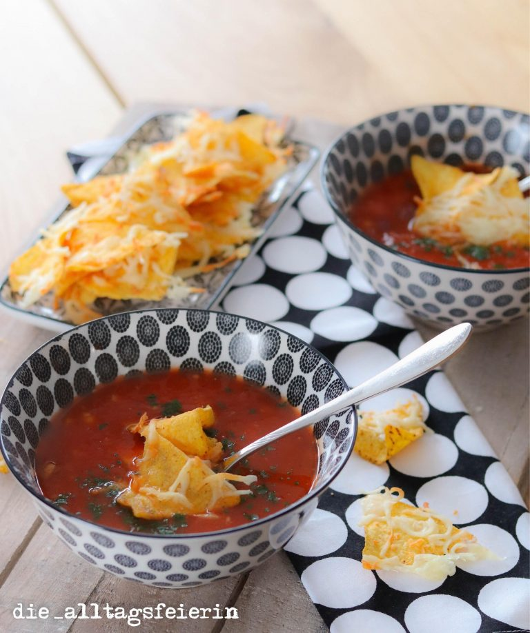 Texmexsuppe, Suppendienstag, Chili sin Carne, Texmexsuppe mit Tortilla-Chips