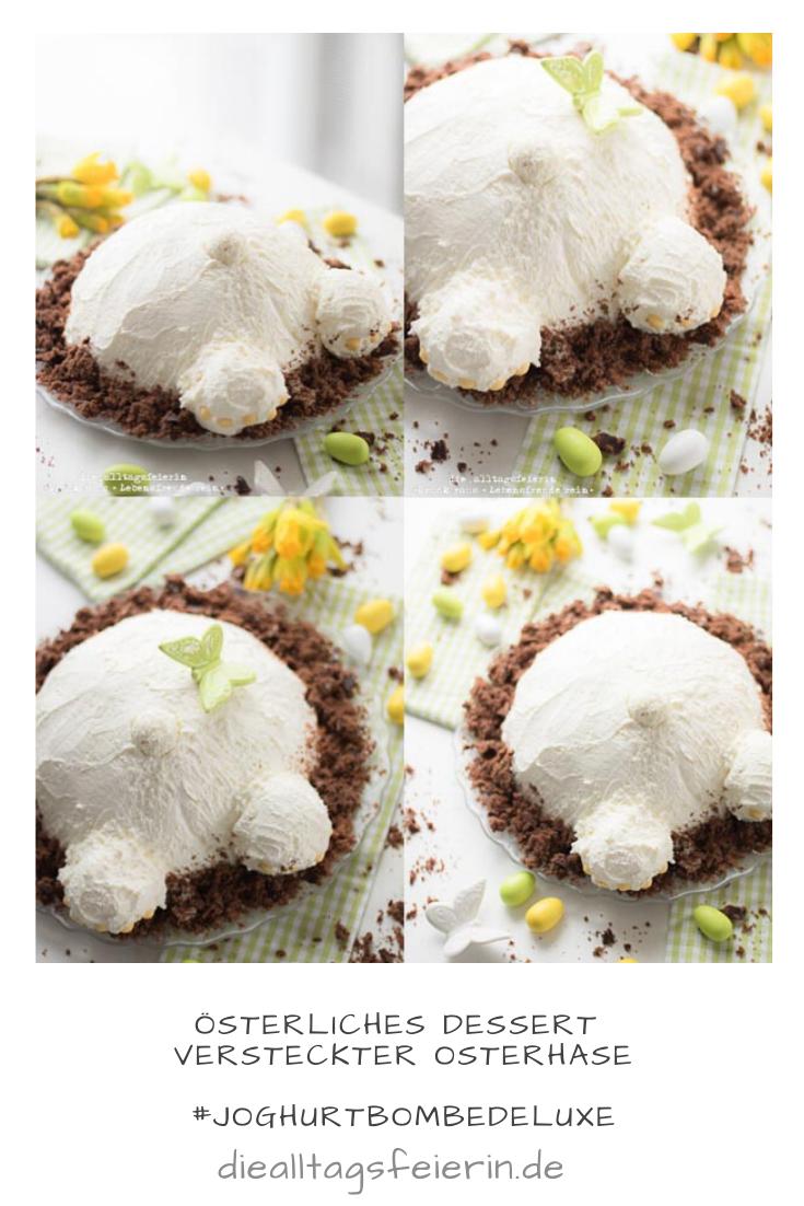 Joghurtbombe zu Ostern, das Dessert mit dem versteckten Osterhasen, passt super zum Osterbrunch