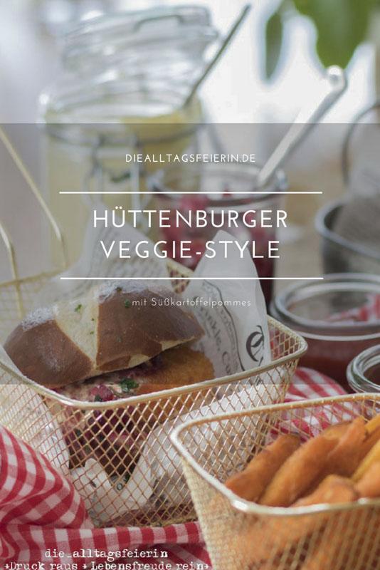 Huettenburger, Burger, Veggie-Burger, Suesskartoffelpommes, Suesskartoffeln, Chamembert, Dips, Laugenbroetchen, Honig-Senf-Soße, Wildpreiselbeeren, diealltagsfeierin.de, ue40, Familienkueche, Pommes