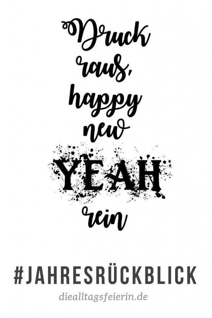 Jahresrückblick 2018, Jahresrueckblick 2018, Speiseplan, Wochenplan, Playlists, Seelensachen, Reisen, Beauty, diealltagsfeierin.de 2018, Syltglueck,,