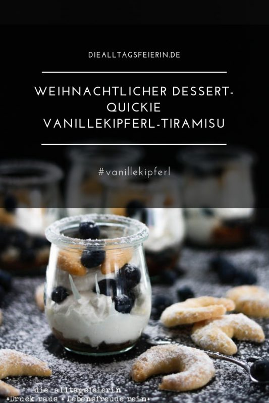 Vanillekipferl-Tiramisu, Vanillekipferl, In der Weihnachtsbäckerei, Plaetzchenklassiker, Vanille, Plaetzchenrezept, Weihnachtsdessert, Dessert im Glas, Nachtisch im Glas, Nachtisch, Schichtnachspeise, Schichtdessert, Nachspeise, Weihnachtsrezepte, diealltagsfeierin.de, ue40