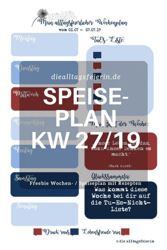 Wochenendfeierei KW-26-19, Speiseplan, Wochenplan, Freebie,
