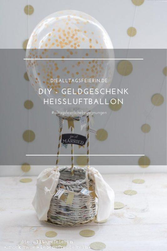 DIY, Geldgeschenk, Geld schön verpackt, Geldgeschenke Hochzeit, Geldgeschenke, Geldgeschenke Geburtstag, Geldgeschenke verpacken, Hochzeitsgeschenk, Geld für Hochzeit verpacken, Heißluftballon als Geldgeschenk, Heißluftballon basteln, Heißluftballon basteln Hochzeit, Upcycling mit Zeitungspapier, Korb flechten aus Zeitungspapier, Korb flechten Zeitung,