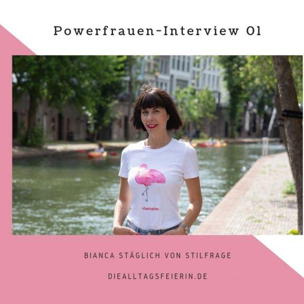 Bianca Stäglich, stilfrage, diealltagsfeierin.de, Power-Frauen-Interview,