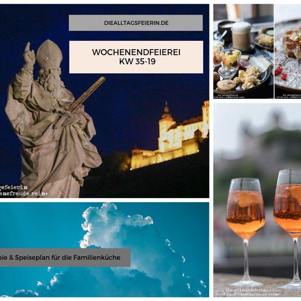 #mykaffeefoto, Speiseplan KW36-19, Wochenplan, Freebie zum Ausdrucken, Was koche ich heute'?, Wochenglückrückblick, Wochenendfeierei, Tipps für Würzburg