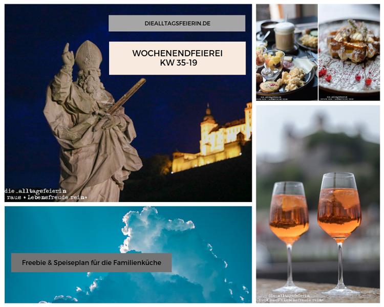 Wochenendfeierei KW 35-19, #mykaffeefoto, Speiseplan KW36-19, Wochenplan, Freebie zum Ausdrucken, Was koche ich heute'?, Wochenglückrückblick, Wochenendfeierei, Tipps für Würzburg