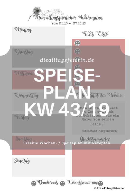 Speiseplan für die Woche KW 43-19, Wochenplan mit Rezepten