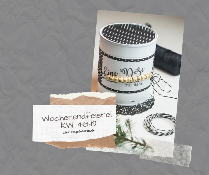 Wochenendfeierei 48-19, Wochenglueckrueckblick, Ideen fuer den Advent