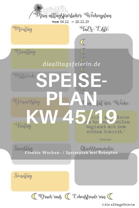 Speiseplan für die Woche KW 45-19, Wochenplan mit Rezepten
