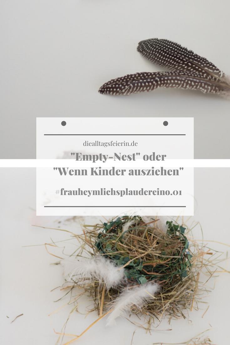 Frau Heymlichs Plaudereien No 1, Empty-Nest