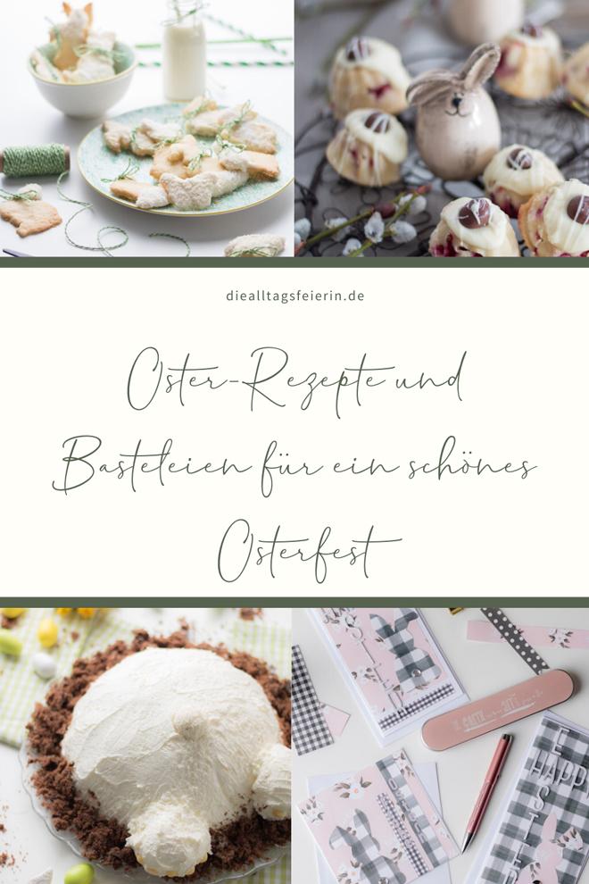 Oster-Rezepte und Basteleien für ein ganz besonderes Osterfest