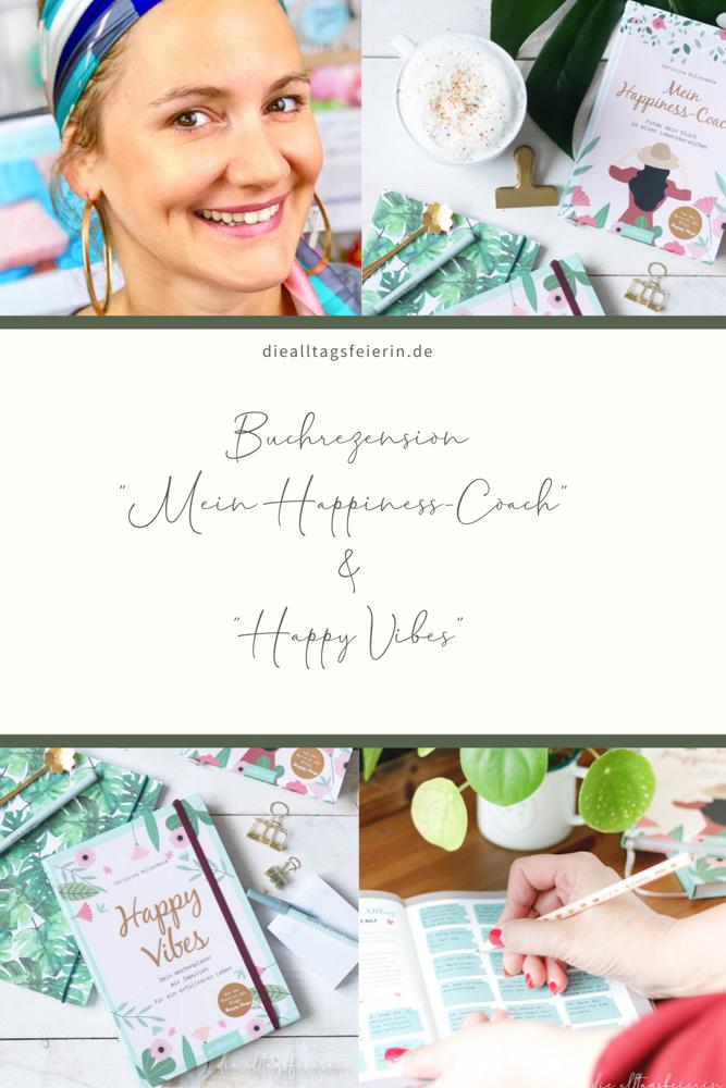 Buchrezension, Powerfraueninterview Christina vom Blog Happy Dings, Mein Happiness-Coach, Happy Vibes der Kalender
