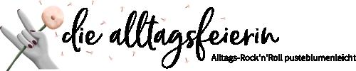 diealltagsfeierin.de der Lifestyle- und Foodblog aus Würzburg - Alltags-Rock'n'Roll pusteblumenleicht