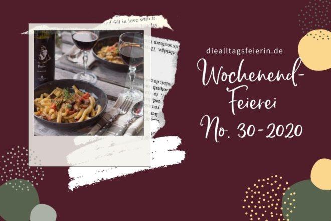Wochenrückblick No 30-2020, Pasta, Wein, Würzburg, Bücherempfehlungen