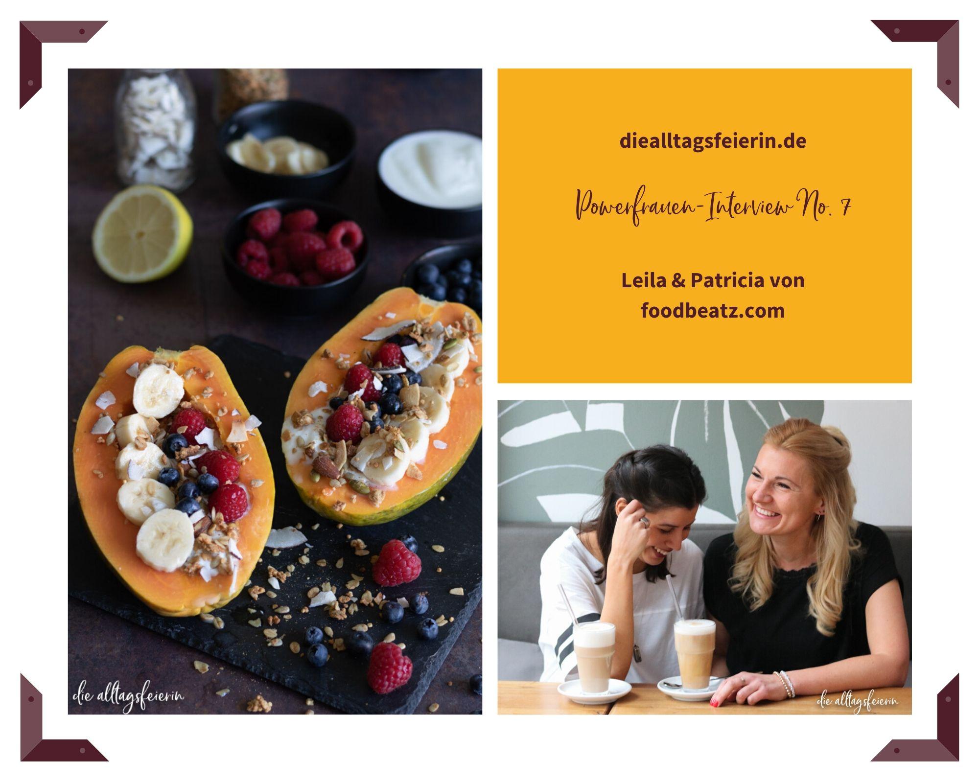 foodbeat.com, Leila und Patricia Gründerinnen von foddbeatz.com das Powerfrauen Interview 7