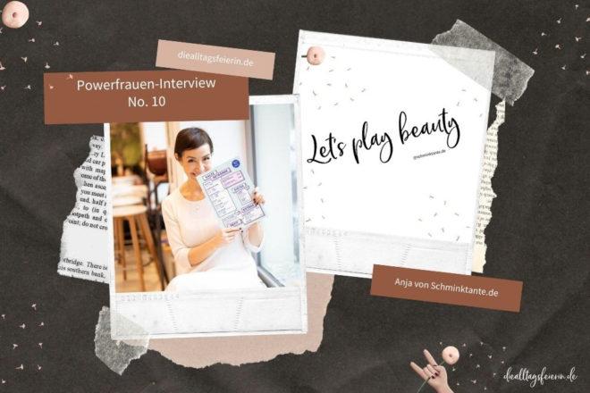 Anja Frankenhäuser, Powerfrauen-Interview auf diealltagsfeierin.de, schminktante.de