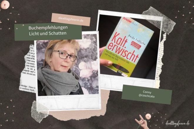 Conny und ihre Buchempfehlungen zum Thema Licht und Schatten