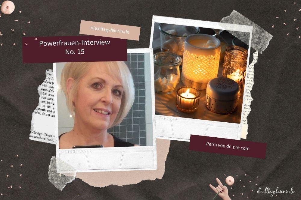 Powerfrauen-Interview No 15. Petra von de-pre Kerzenmanufaktur. Gewinnspiel Duftlampe mit Melas und Teelichtern aus Rauswuchs