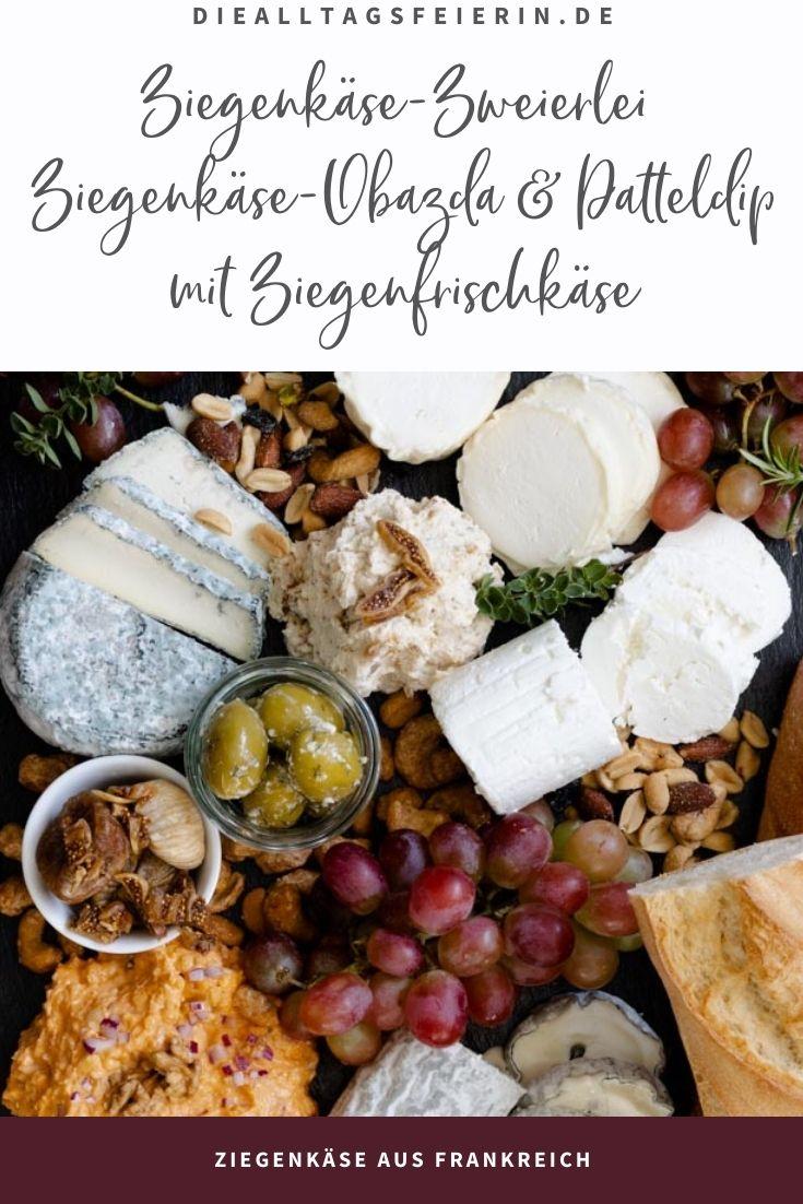 Rezepte mit Ziegenkäse aus Frankreich, Käseplatte mit französischem Ziegenkäse, Feigendip mit Ziegenfrischkäse, Ziegenkäse-Obazda