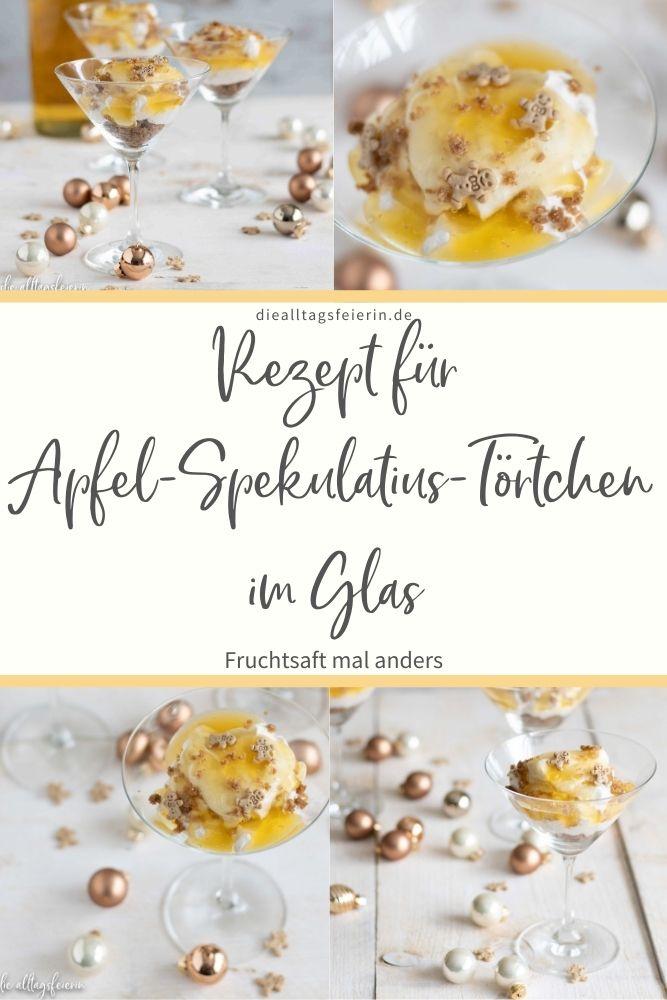 Rezept Apfel-Spekulatius-Törtchen im Glas, Fruchtsaft mal anders, Kooperation mit dem Verband der deutschen Fruchtsaft-Industrie