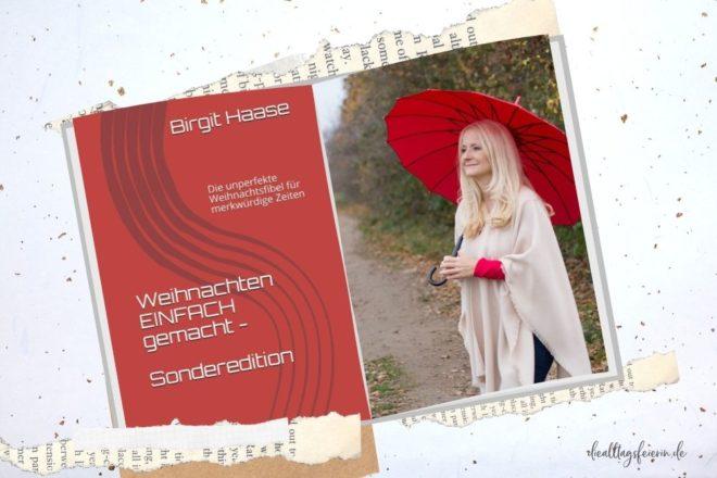 Birgit Haase - Weihnachten EINFACH gemacht.