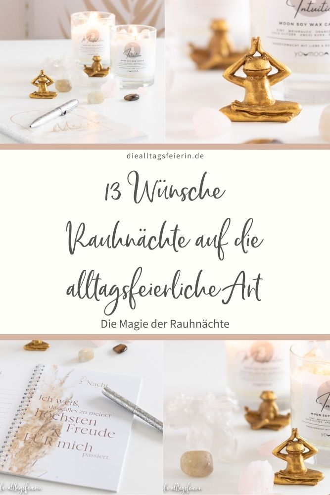 """Rauhnächte, von Ritualen, 13 Wünschen und dem Buch """"Die Magie der Raunächte"""