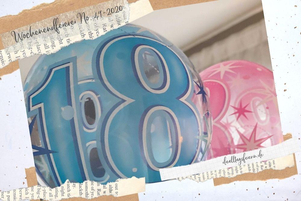 Wochenrückblick No 49-2020, #diefreitagsfragerei No 49-2020, 18. Geburtstag