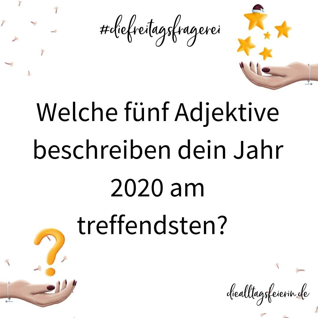 Wochenrückblick No 51-2020, #diefreitagsfragerei No 51-2020, diealltagsfeierin.de
