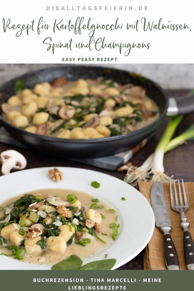 Tina Marcelli, meine Lieblingsrezepte. Rezept für Kartoffelgnocchi mit Walnüssen, Spinat und Champignons. Leckeres vegetarisches Rezept aus der Südtiroler Küche. Buchrezension