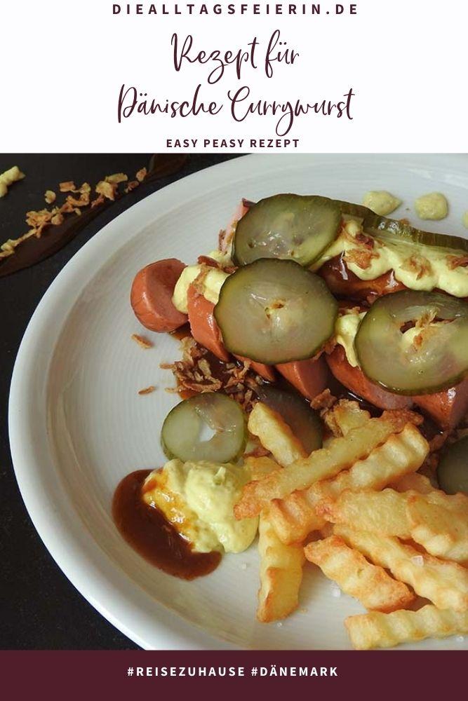 Rezept Dänische Currywurst, #reisenzuhause Dänemark