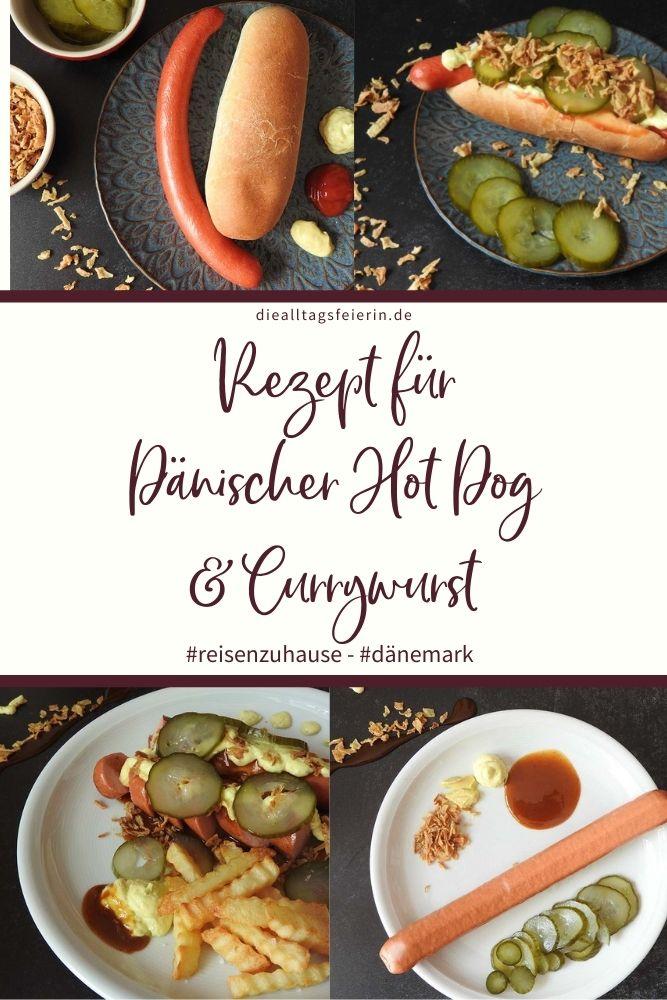 Rezept Dänischer Hot Dog und dänische Currywurst, #reisenzuhause Dänemark