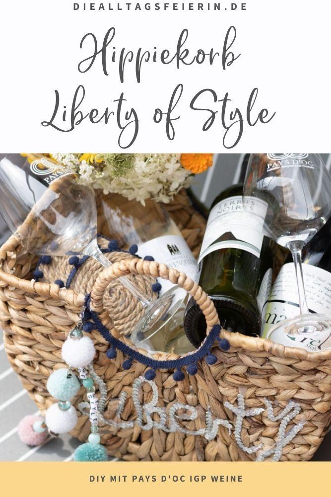 Liberty of Style Moment mit Pays d'Oc IGP Weine. DIY Hippie-Korb