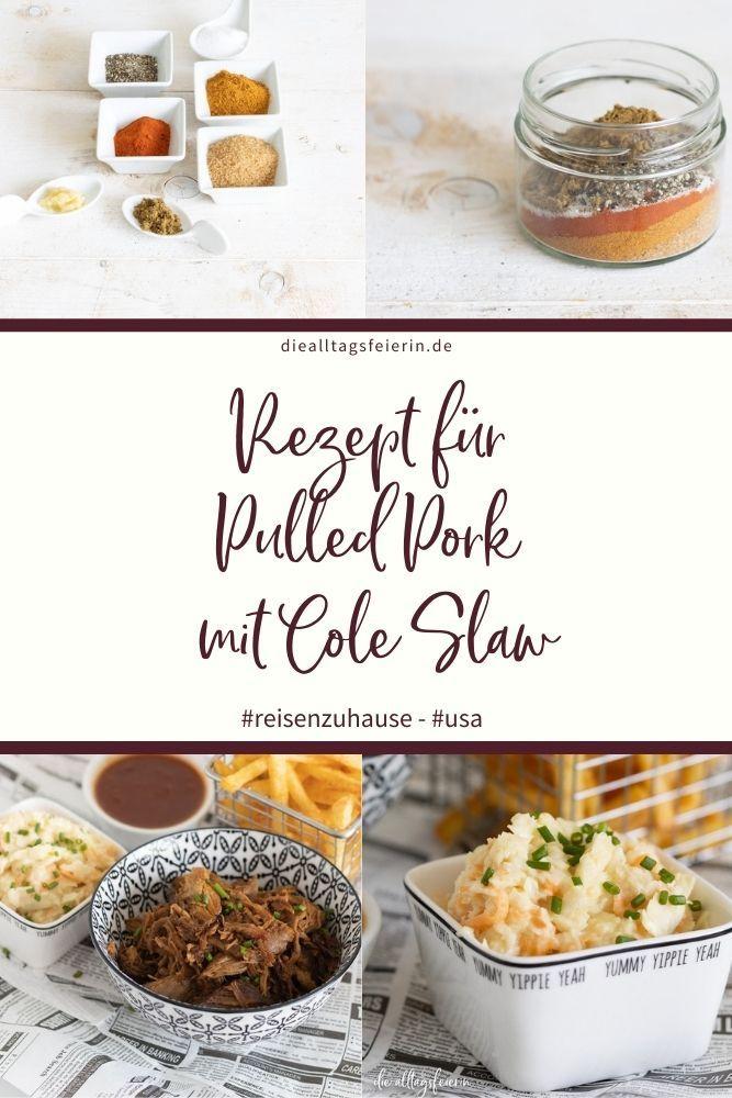 Rezept für Pulled Pork mit Cole Slaw, #reisenzuhause diealltagsfeierin.de, USA